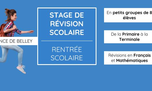 Stages de Révisions – Rentrée Scolaire 2018 / 2019